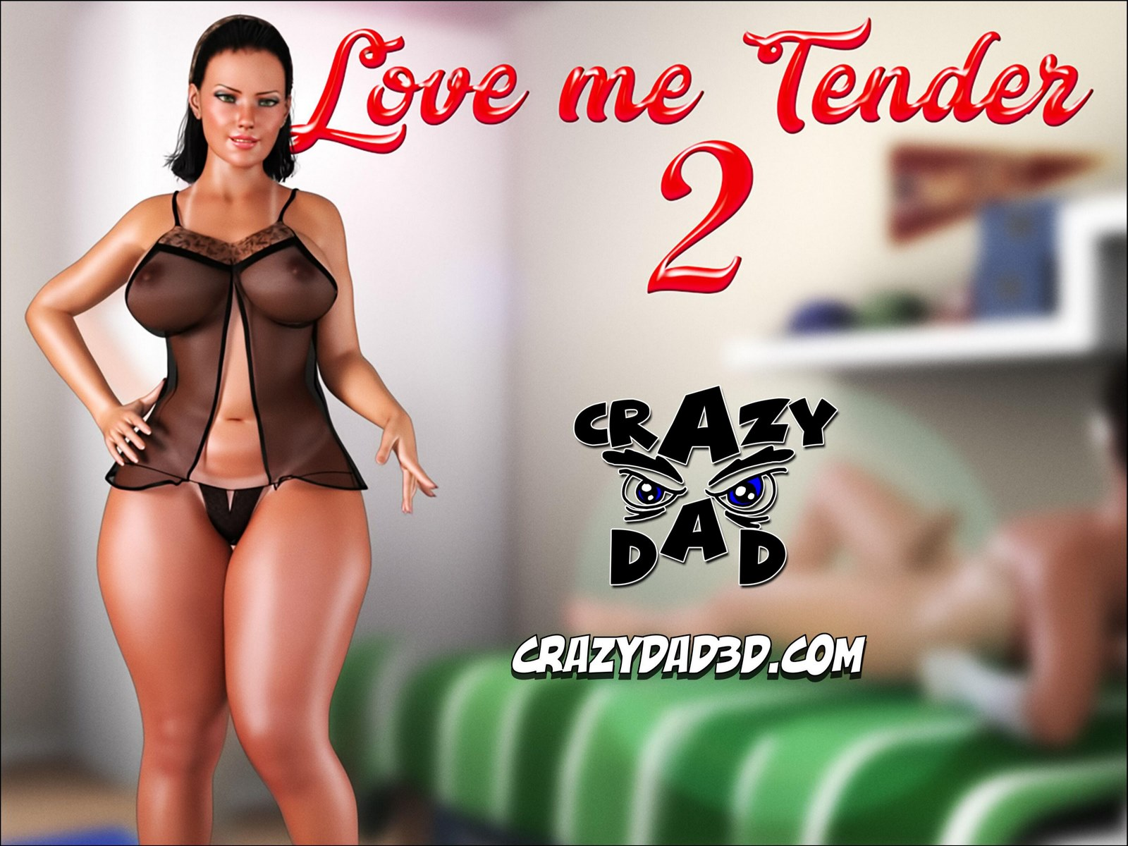 Love Me Tender Part 2 – CrazyDad3D